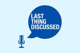 Last Thing Discussed logo